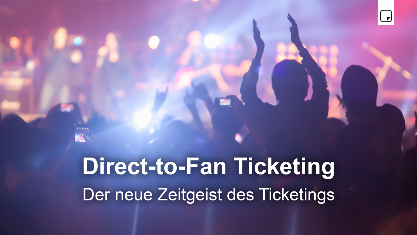 Direct-to-Fan Ticketing