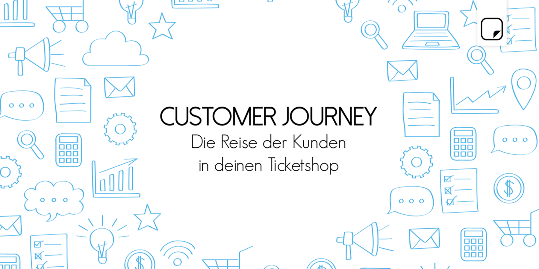 Customer Journey - Die Reise der Kunden in deinen Ticketshop