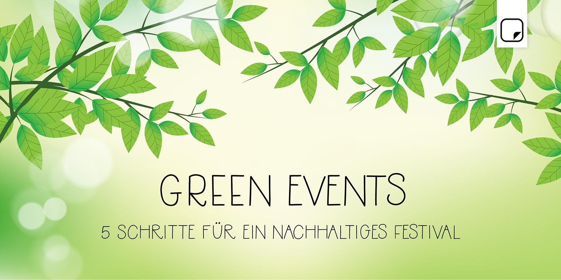 Green Events:5 Schritte für ein nachhaltiges Festival