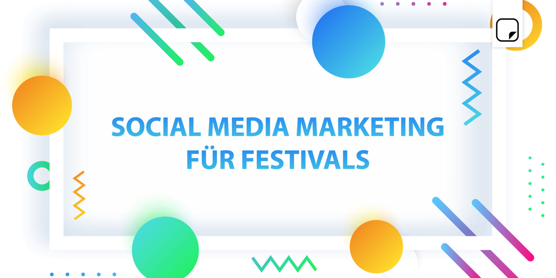 Social Media Marketing für Festivals