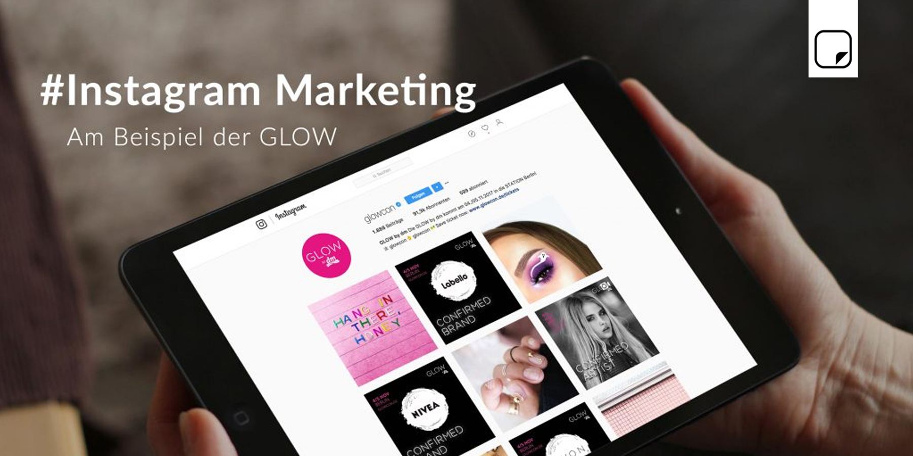 #Instagram Marketing am Beispiel der GLOW