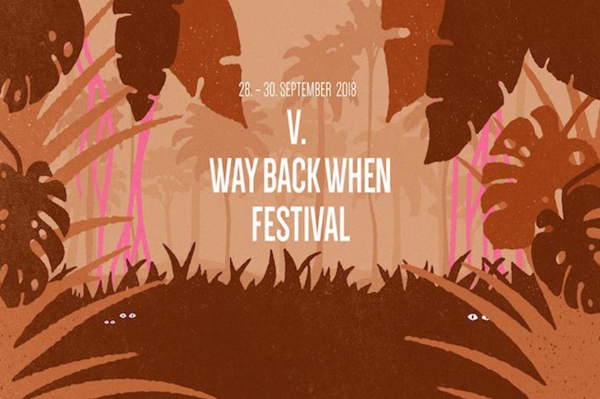 Way Back When Festival