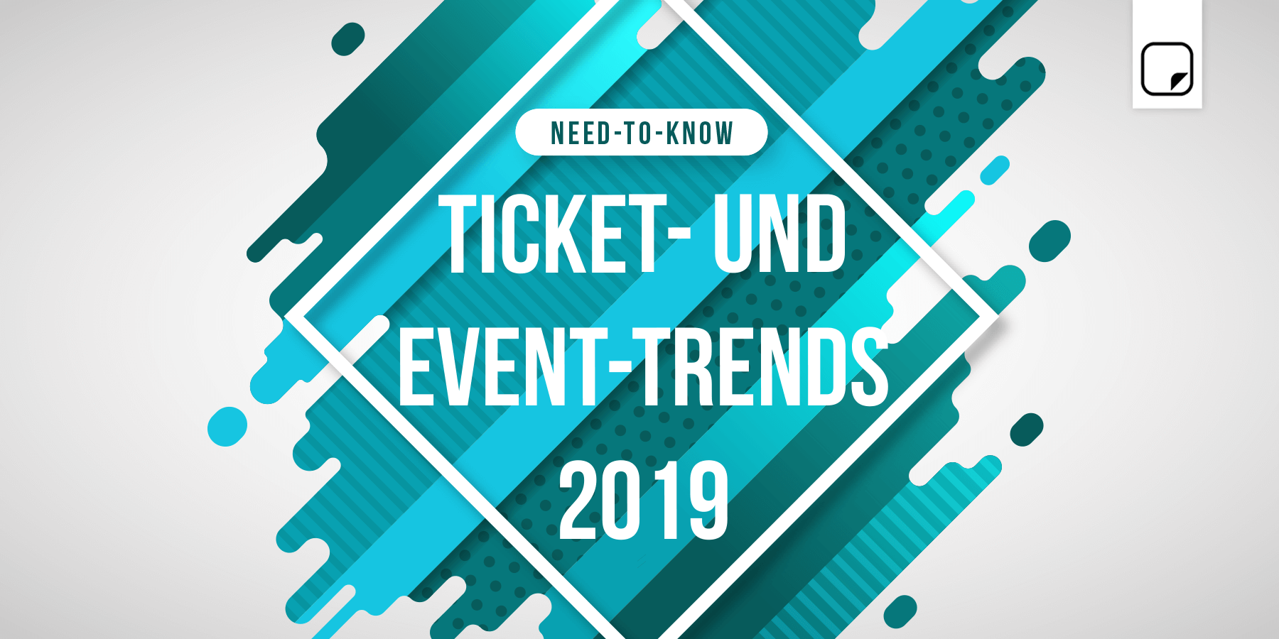 Need-to-know: Ticket- und Event-Trends 2019