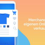 Merchandise selbst verkaufen